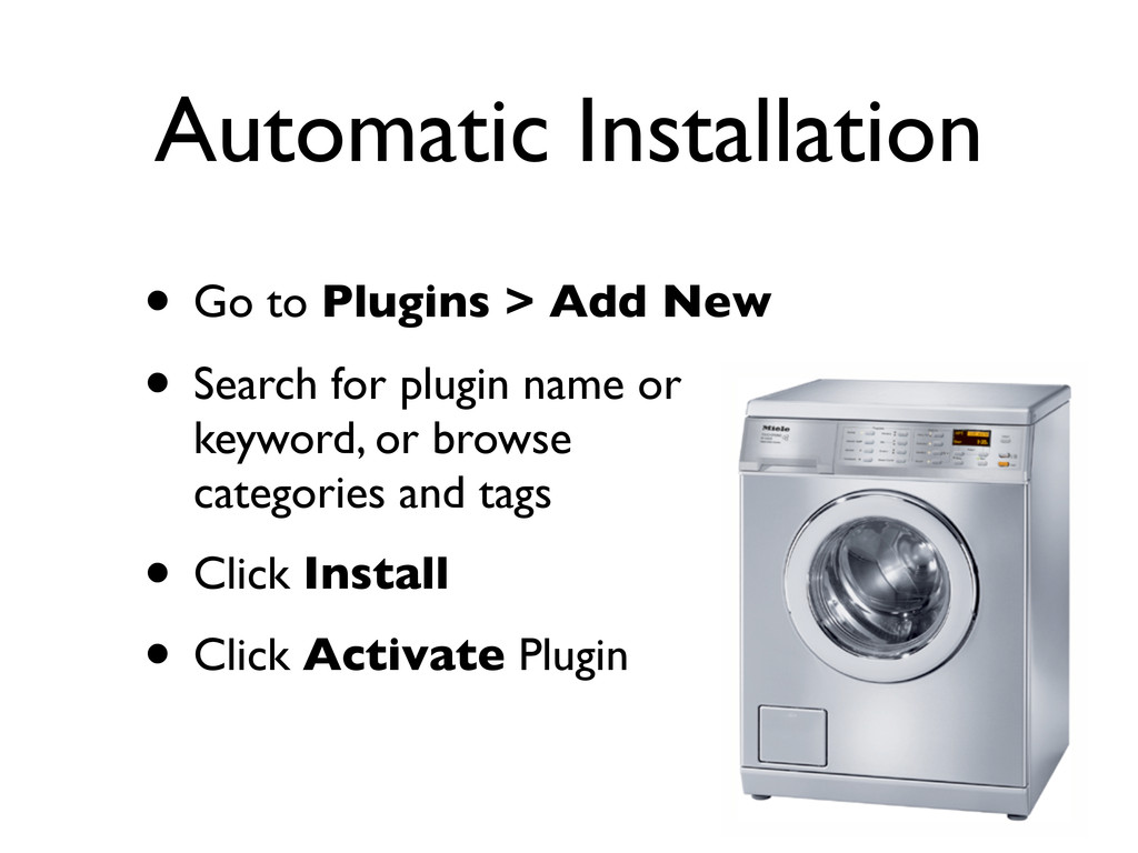 Automatic Installation • Go to Plugins > Add Ne...
