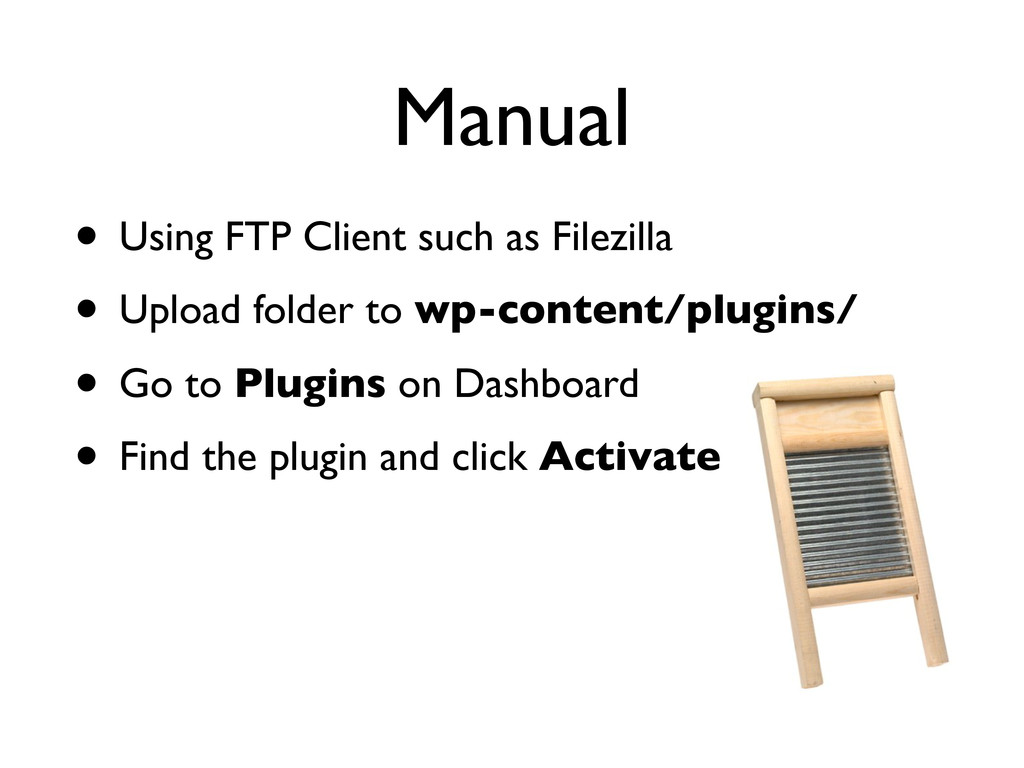 Manual • Using FTP Client such as Filezilla • U...