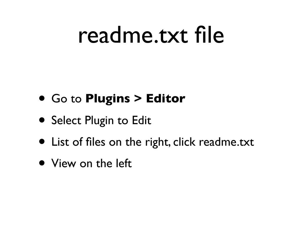 readme.txt file • Go to Plugins > Editor • Selec...