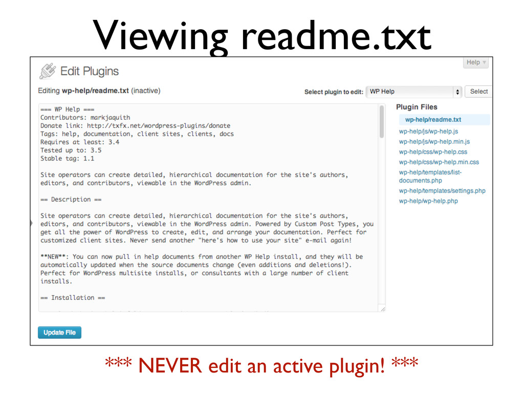 Viewing readme.txt *** NEVER edit an active plu...