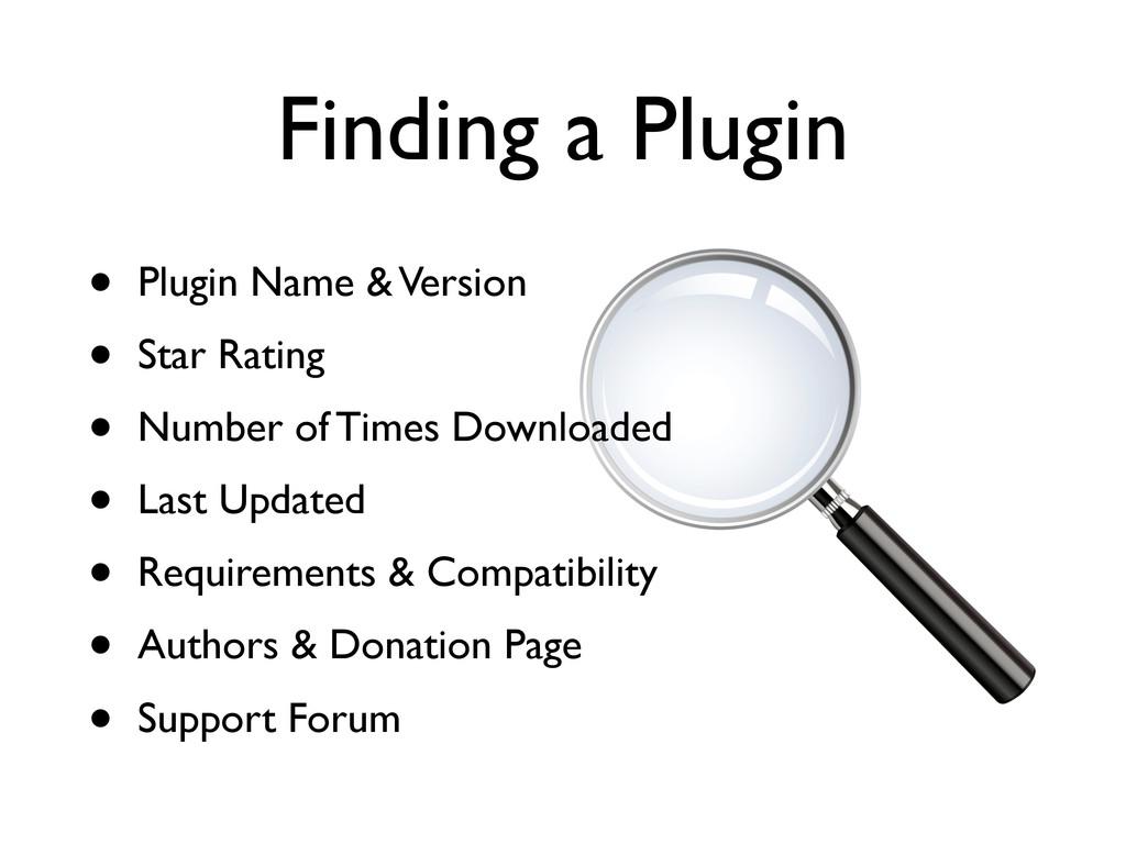 Finding a Plugin • Plugin Name & Version • Star...
