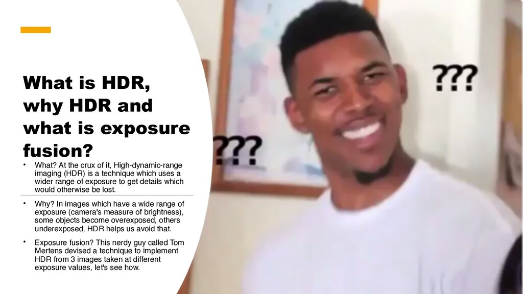 What is HDR, why HDR and what is exposure fusio...