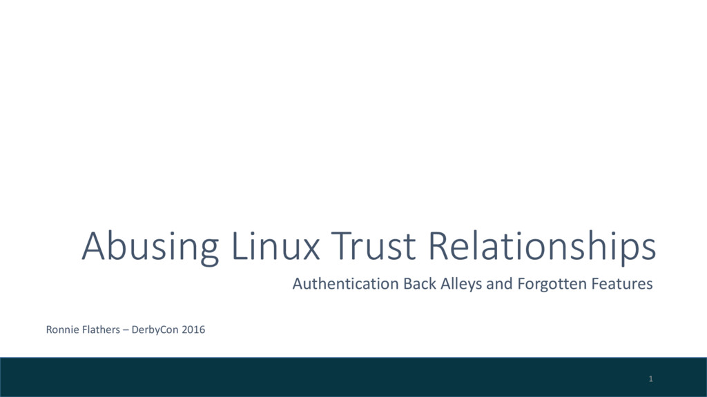 Abusing Linux Trust Relationships Authenticatio...