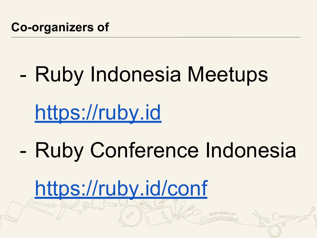 - Ruby Indonesia Meetups https://ruby.id - Ruby...