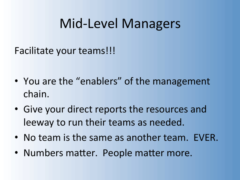 Mid-Level Managers Facilitate your teams!!! •  ...