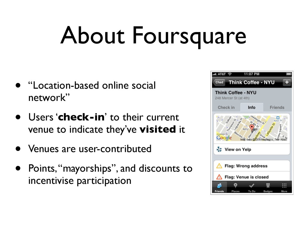 "About Foursquare • ""Location-based online socia..."