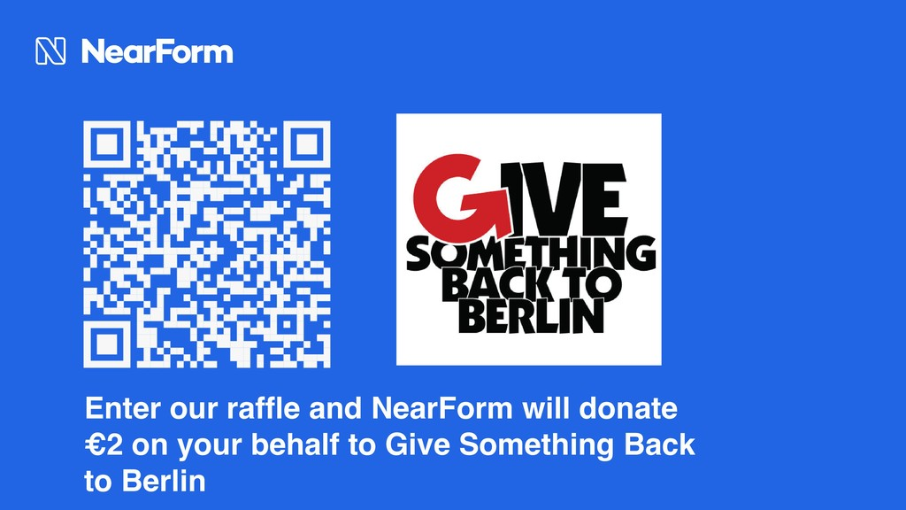 Enter our raffle and NearForm will donate €2 on...