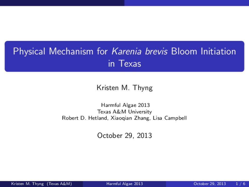 Physical Mechanism for Karenia brevis Bloom Ini...