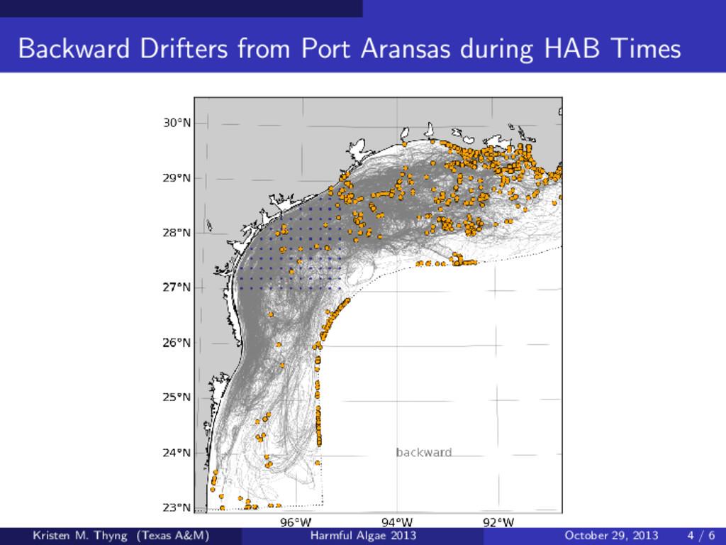 Backward Drifters from Port Aransas during HAB ...