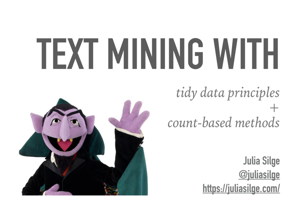 TEXT MINING WITH tidy data principles + count-b...