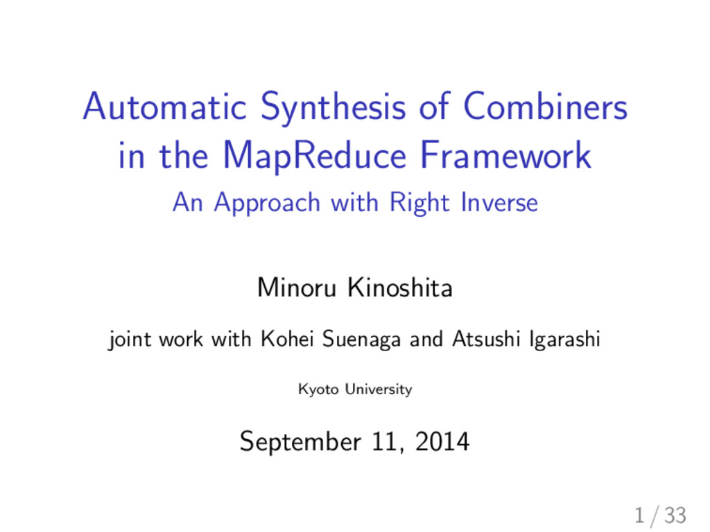 Automatic Synthesis of Combiners in the MapRedu...