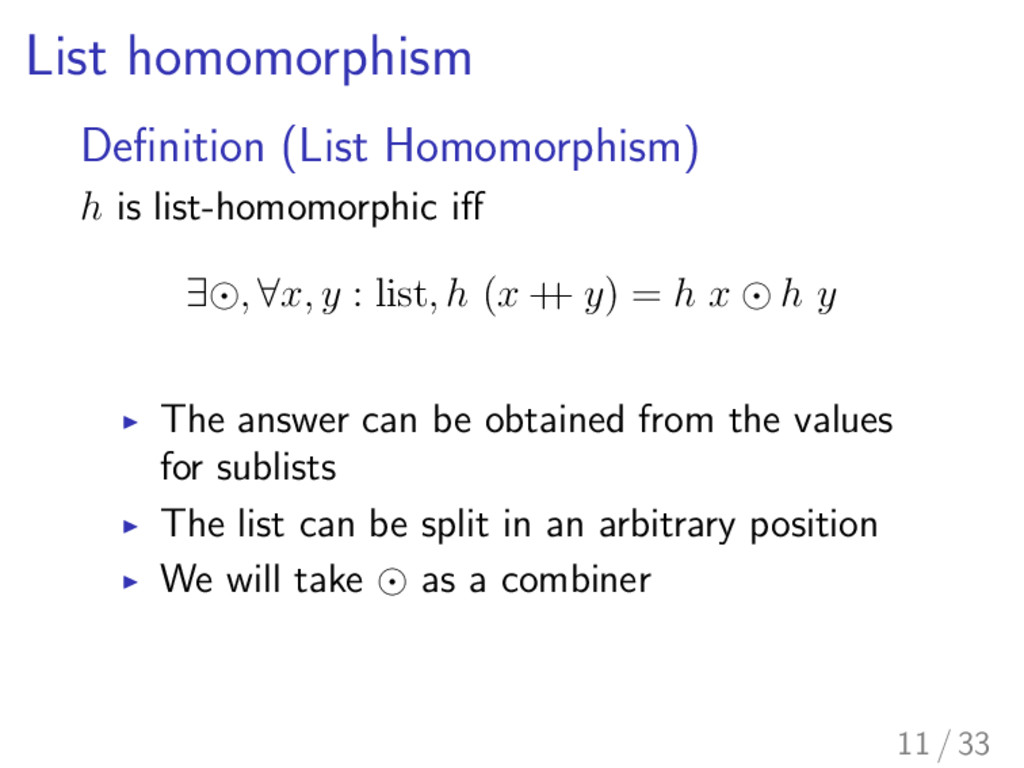 List homomorphism Definition (List Homomorphism)...