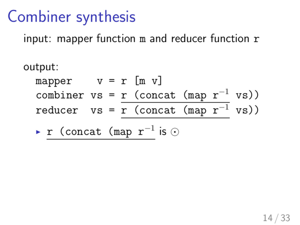 Combiner synthesis input: mapper function m and...