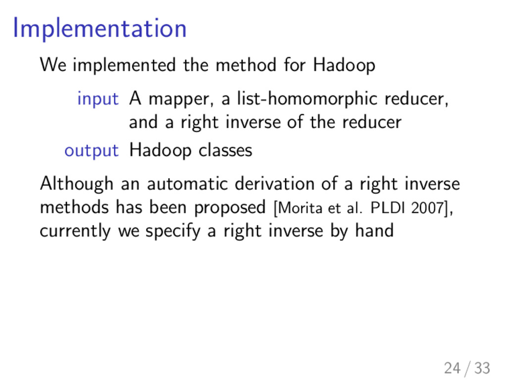 Implementation We implemented the method for Ha...