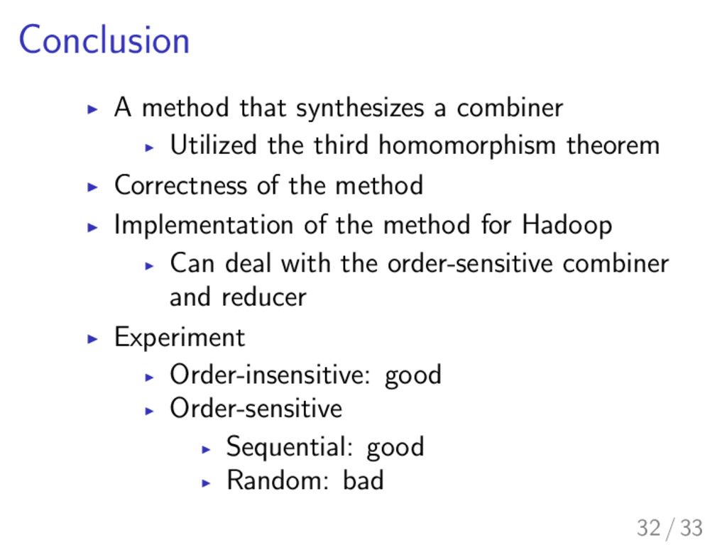 Conclusion I A method that synthesizes a combin...