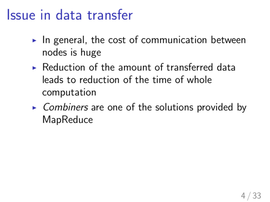 Issue in data transfer I In general, the cost o...