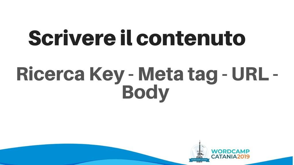 Scrivere il contenuto Ricerca Key - Meta tag - ...