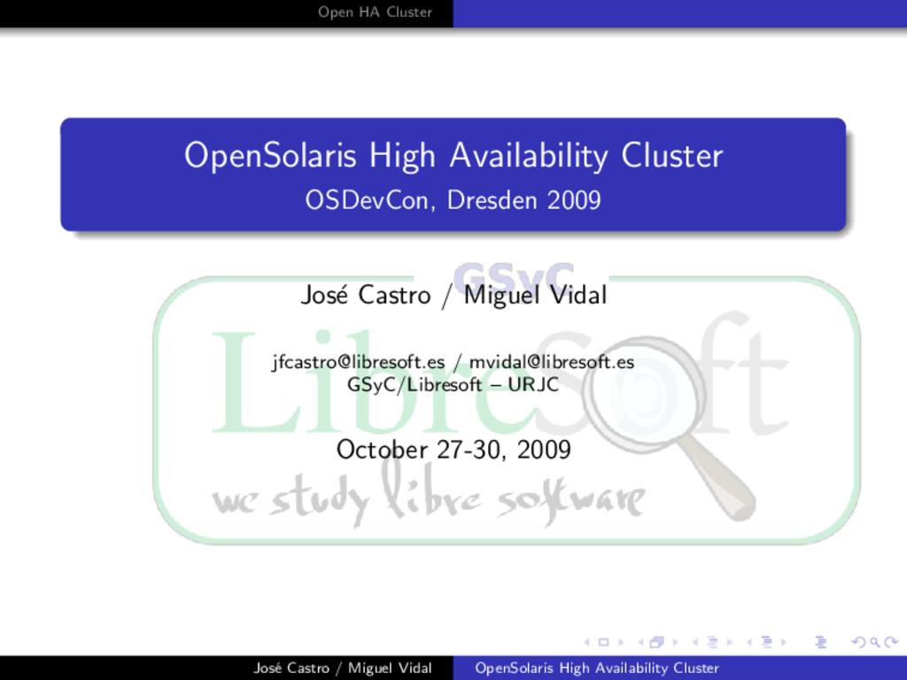 Open HA Cluster OpenSolaris High Availability C...