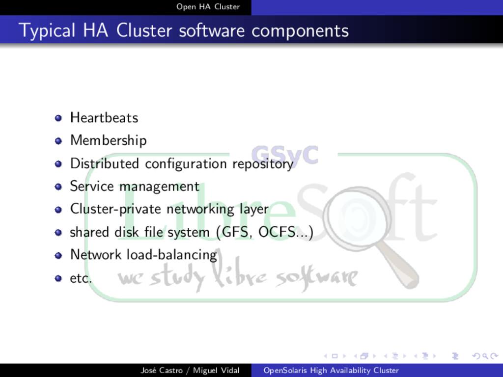 Open HA Cluster Typical HA Cluster software com...
