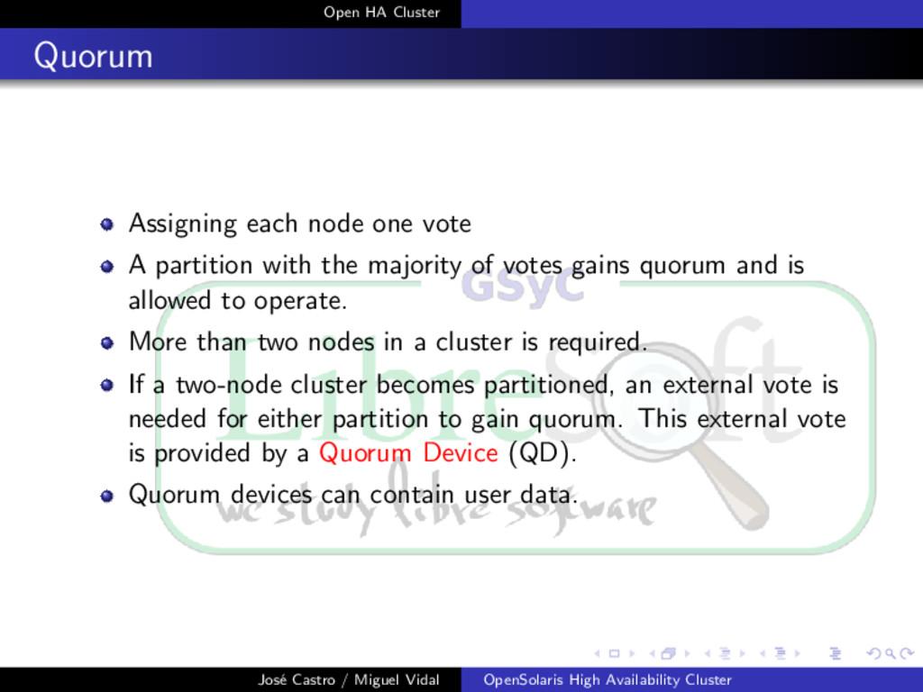 Open HA Cluster Quorum Assigning each node one ...