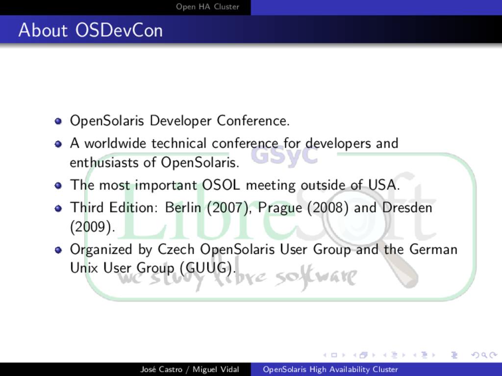 Open HA Cluster About OSDevCon OpenSolaris Deve...