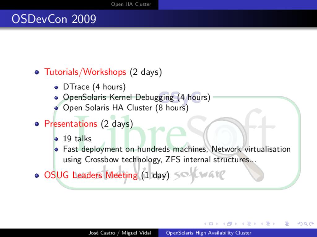 Open HA Cluster OSDevCon 2009 Tutorials/Worksho...