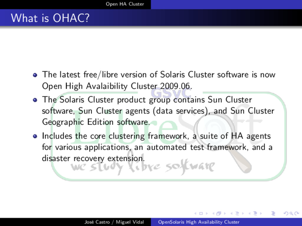 Open HA Cluster What is OHAC? The latest free/l...