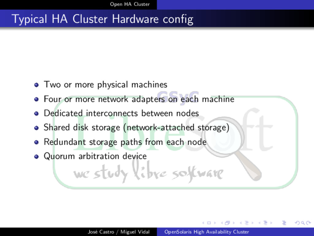 Open HA Cluster Typical HA Cluster Hardware con...