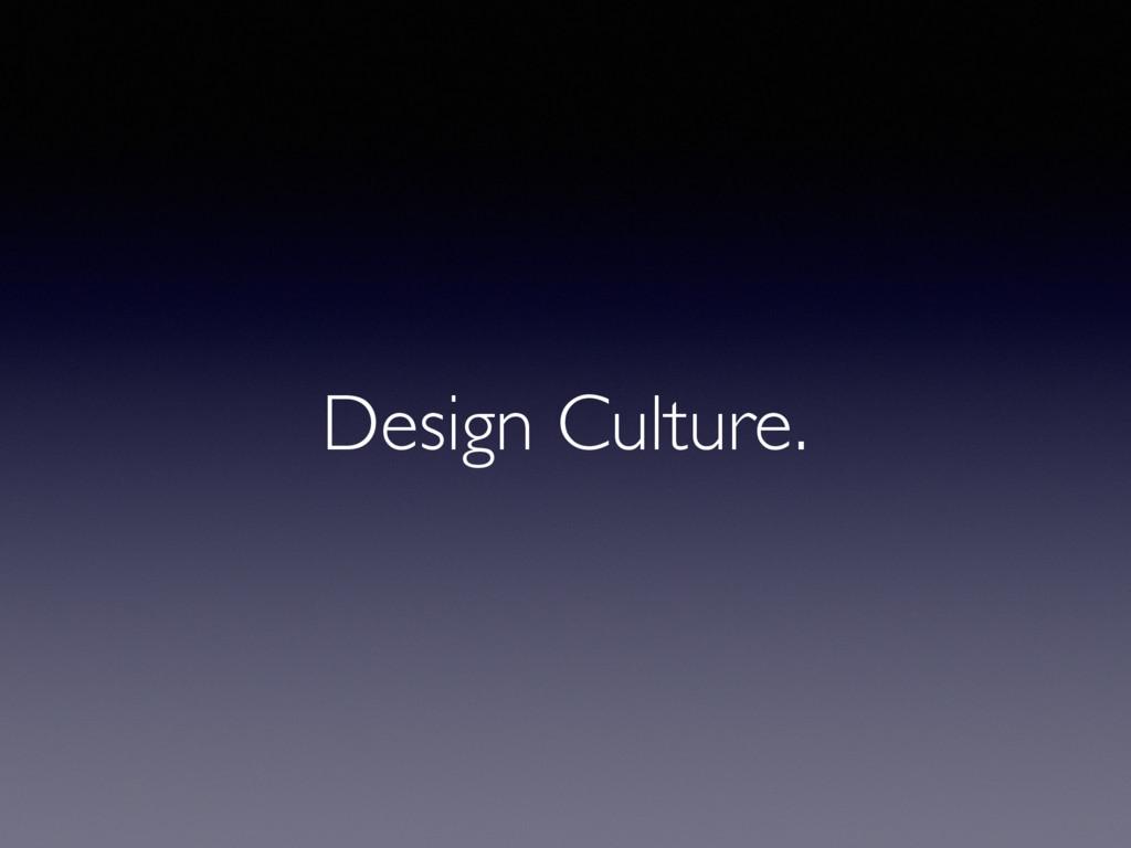 Design Culture.