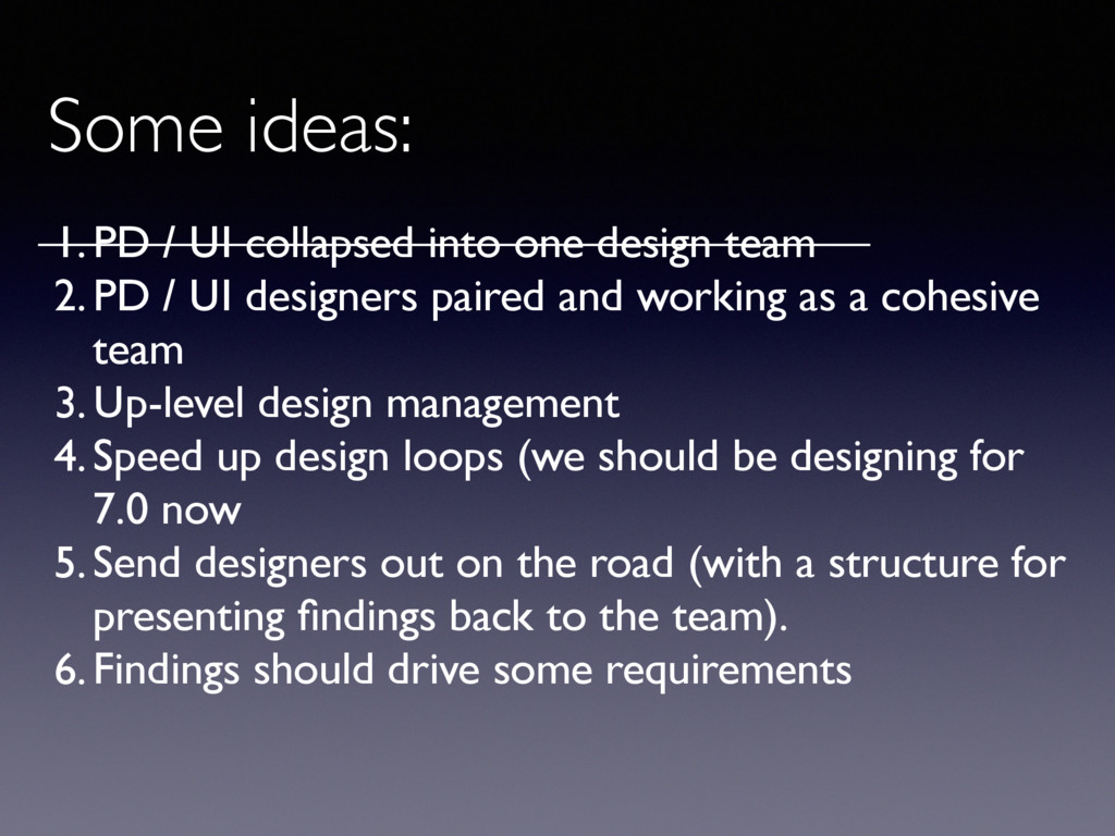 Some ideas: 1.PD / UI collapsed into one design...