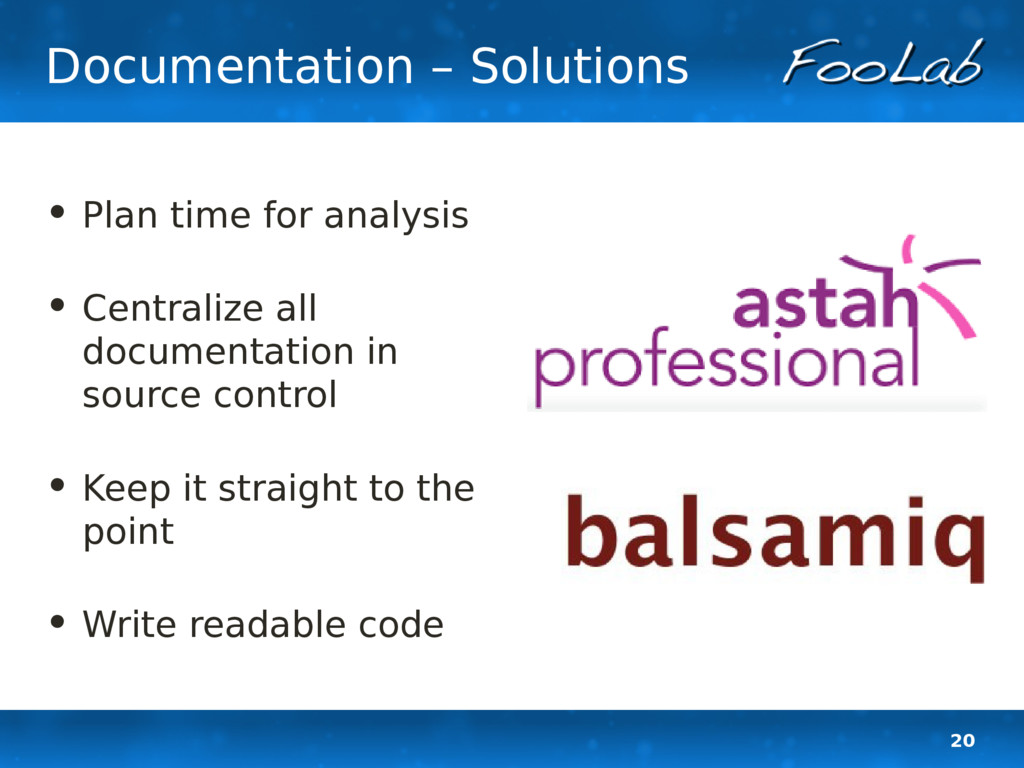 20 Documentation – Solutions • Plan time for an...