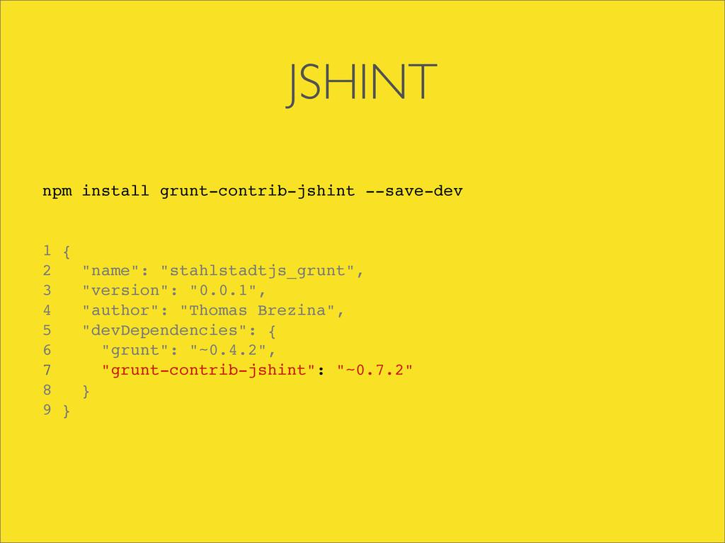 JSHINT npm install grunt-contrib-jshint --save-...