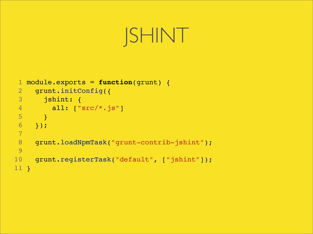 1 module.exports = function(grunt) { 2 grunt.in...