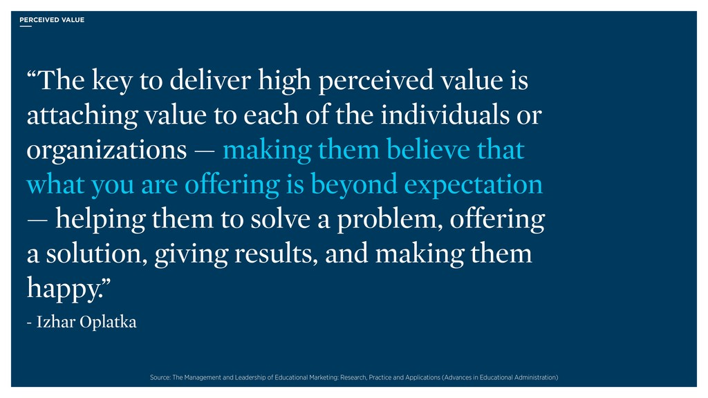"""PERCEIVED VALUE """"The key to deliver high percei..."""