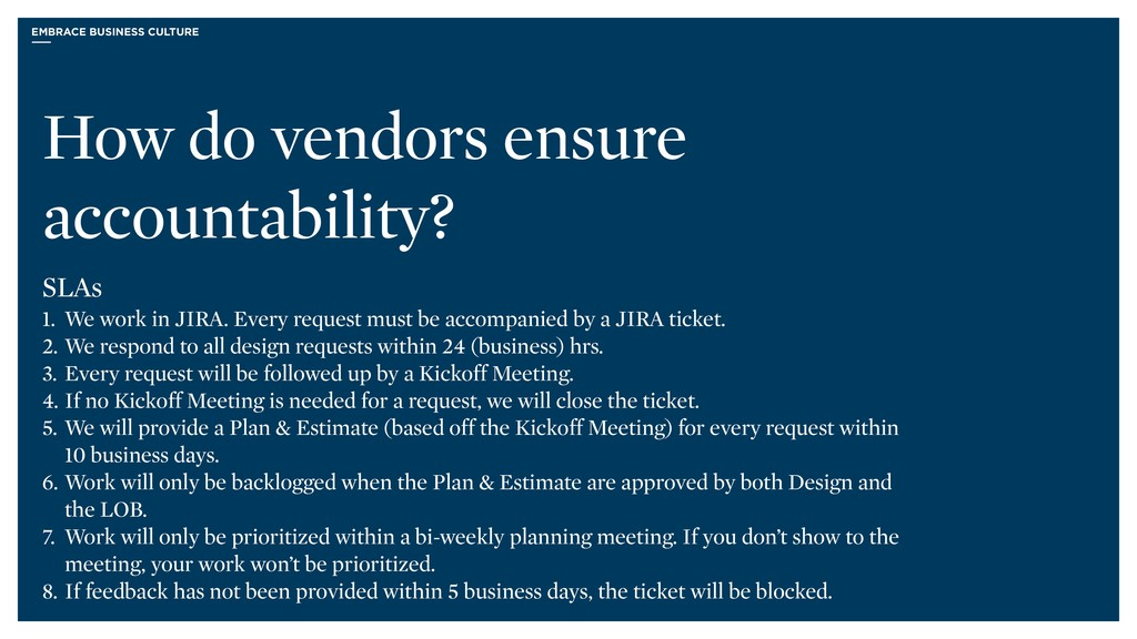 EMBRACE BUSINESS CULTURE How do vendors ensure ...