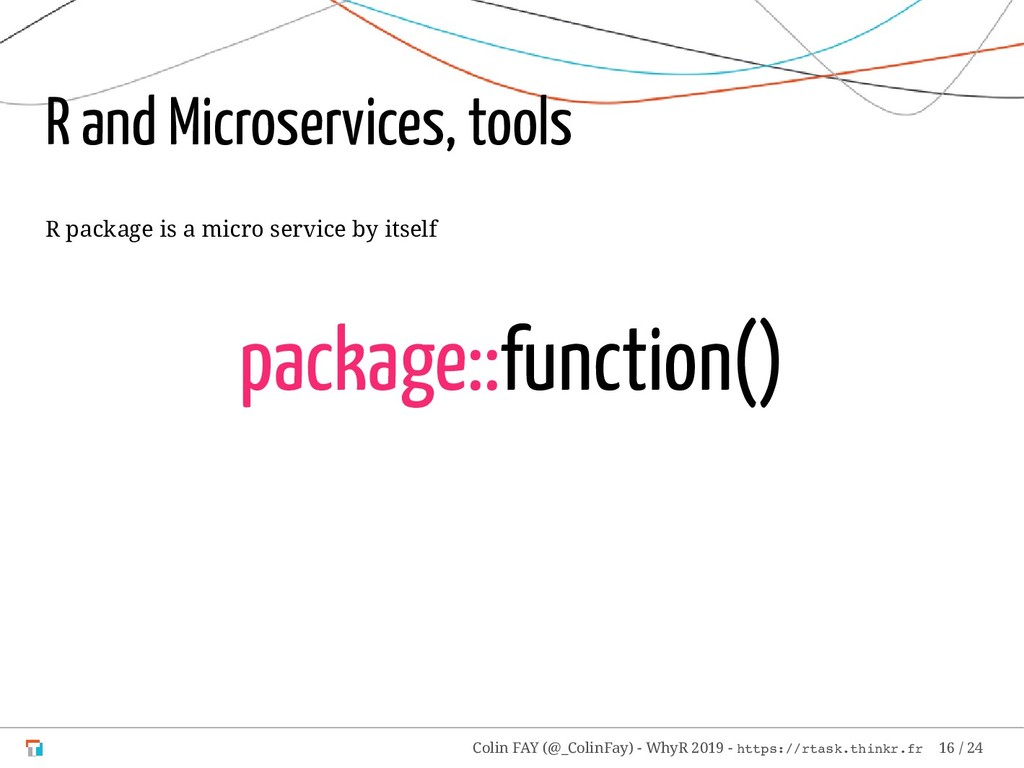 R and Microservices, tools R package is a micro...