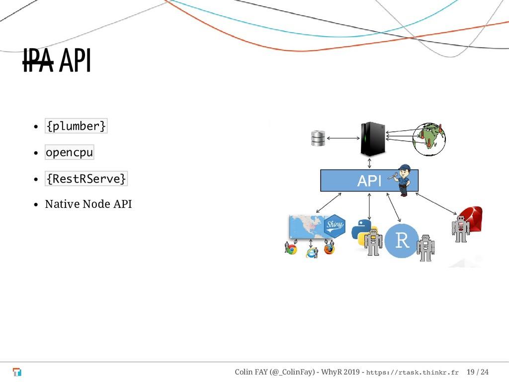 {plumber} opencpu {RestRServe} Native Node API ...