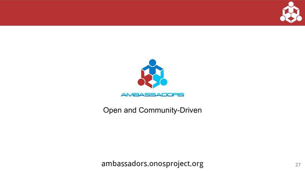 Open and Community-Driven ambassadors.onosproje...