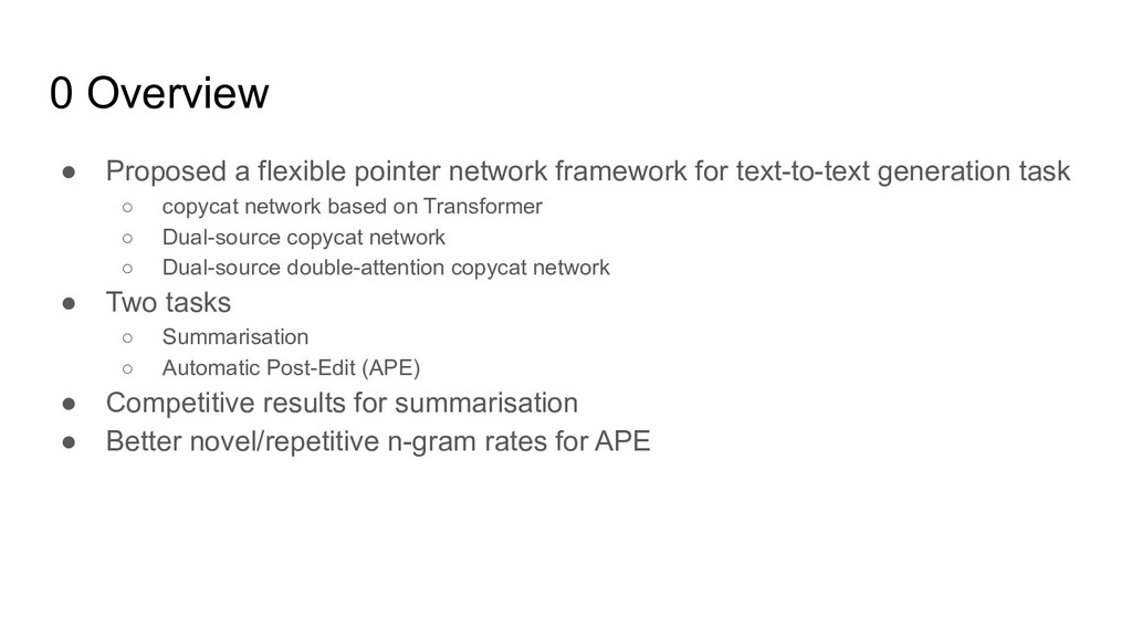0 Overview ● Proposed a flexible pointer networ...