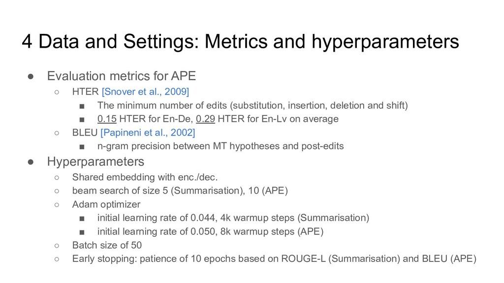4 Data and Settings: Metrics and hyperparameter...