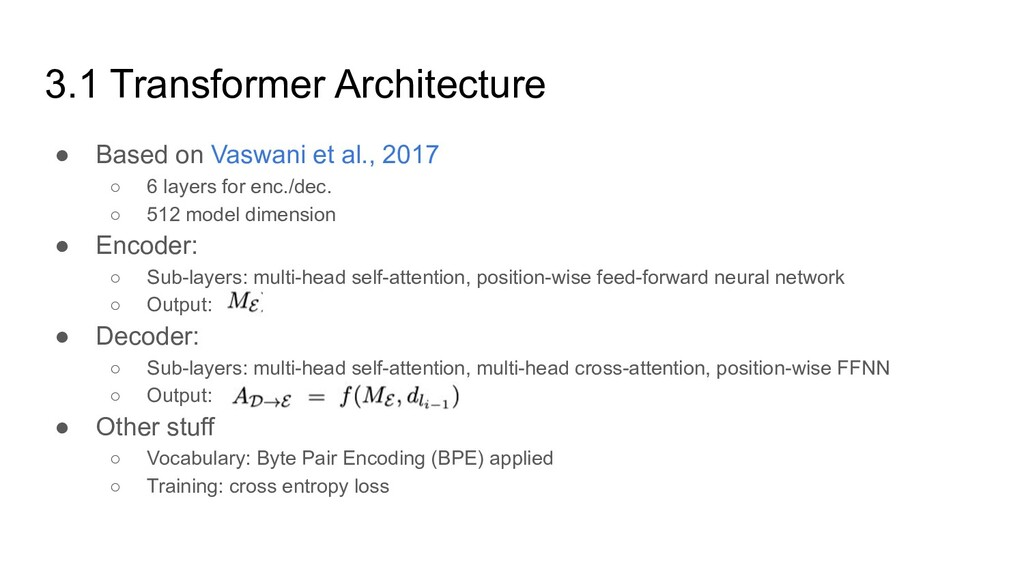 3.1 Transformer Architecture ● Based on Vaswani...