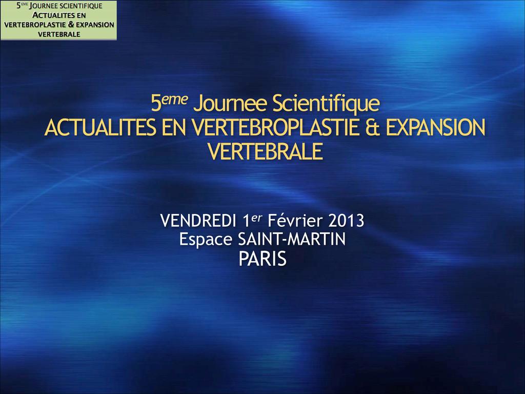 5eme Journee Scientifique ACTUALITES EN VERTEB...