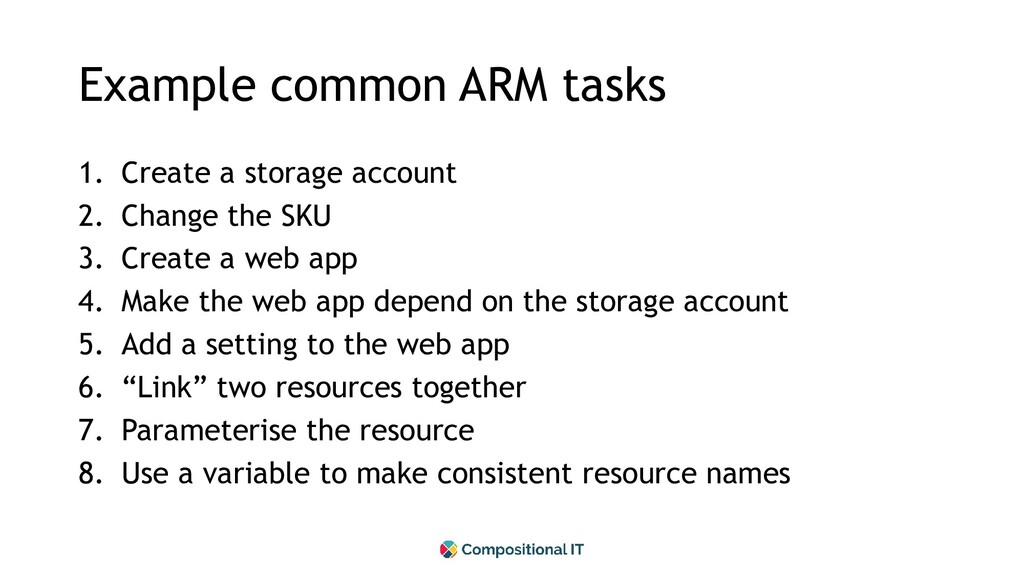 Example common ARM tasks 1. Create a storage ac...