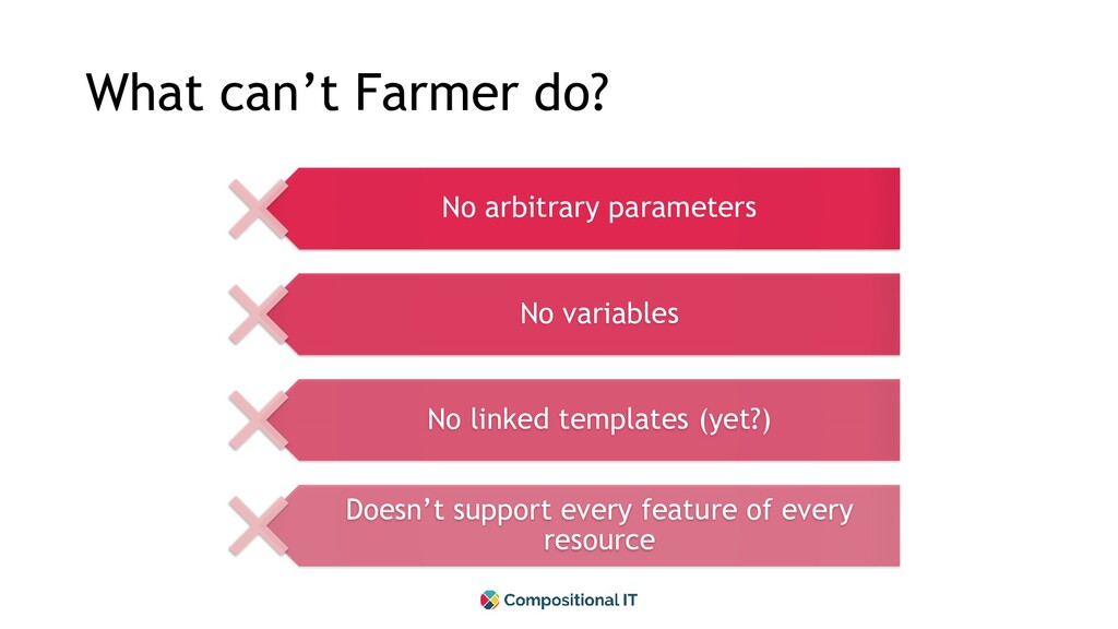 What can't Farmer do? No arbitrary parameters N...