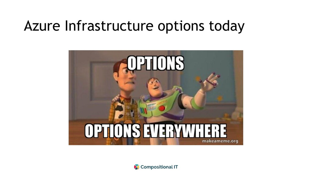 Azure Infrastructure options today