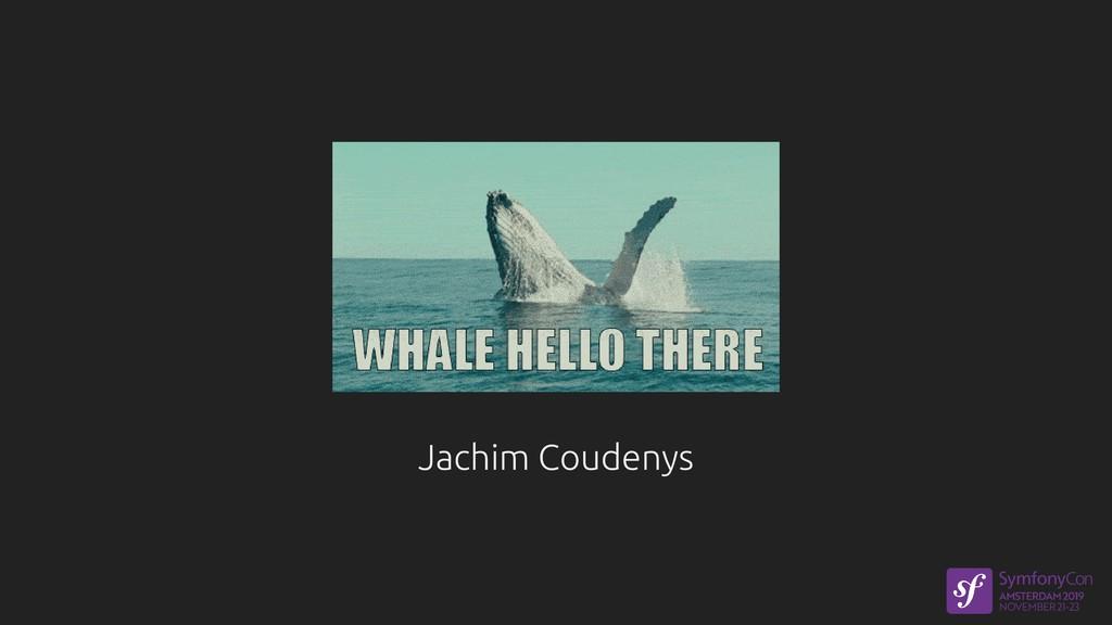 Jachim Coudenys Jachim Coudenys