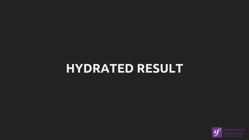 HYDRATED RESULT