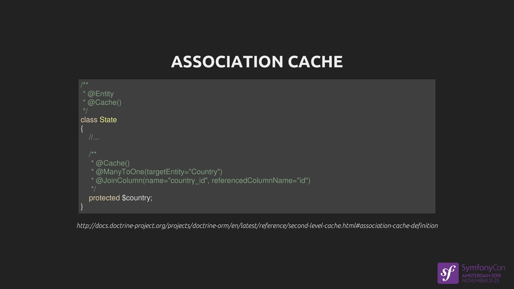 ASSOCIATION CACHE http://docs.doctrine-project....