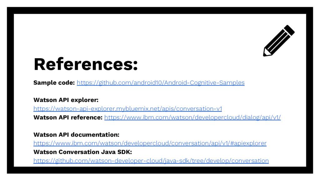 References: Sample code: https://github.com/and...