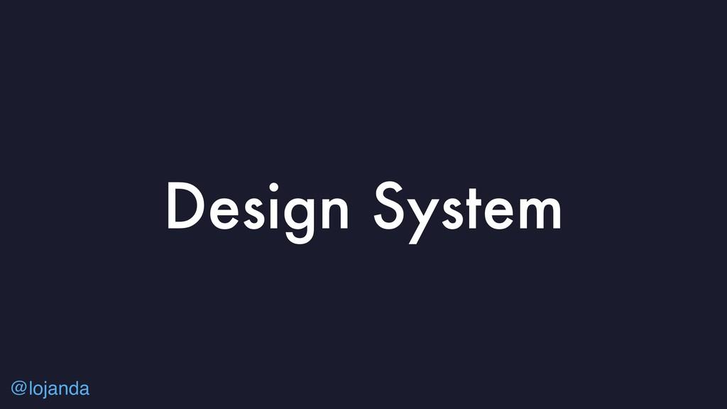 @lojanda Design System